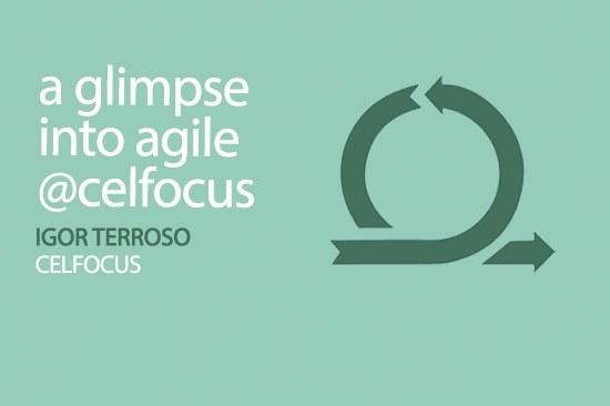 A glimpse into Agile @Celfocus
