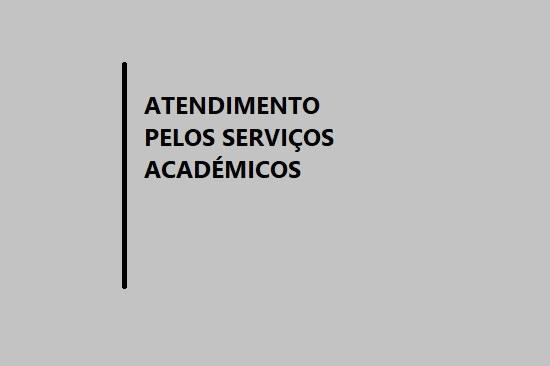Atendimento Serviços Académicos