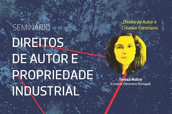 """Seminário """"Direitos de Autor e Propriedade Industrial"""""""