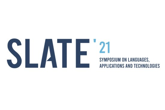 SLATE'2021: Symposium on Languages, Applications and Technologies